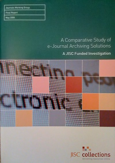 A Comparative Study of e-Journal Archiving Solutions (2008)