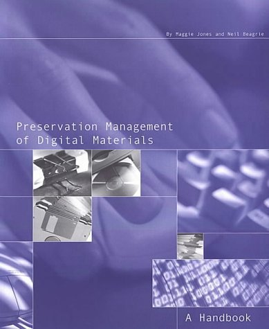 Preservation Management Of Digital Materials (2001)